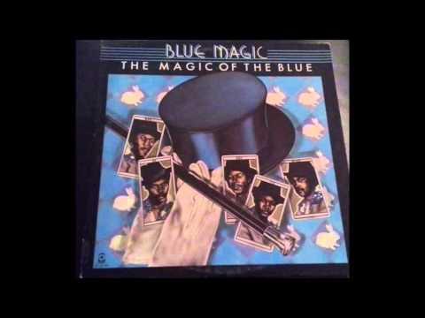 Blue Magic - The Magic of The Blue - Full 1974 Vinyl Album
