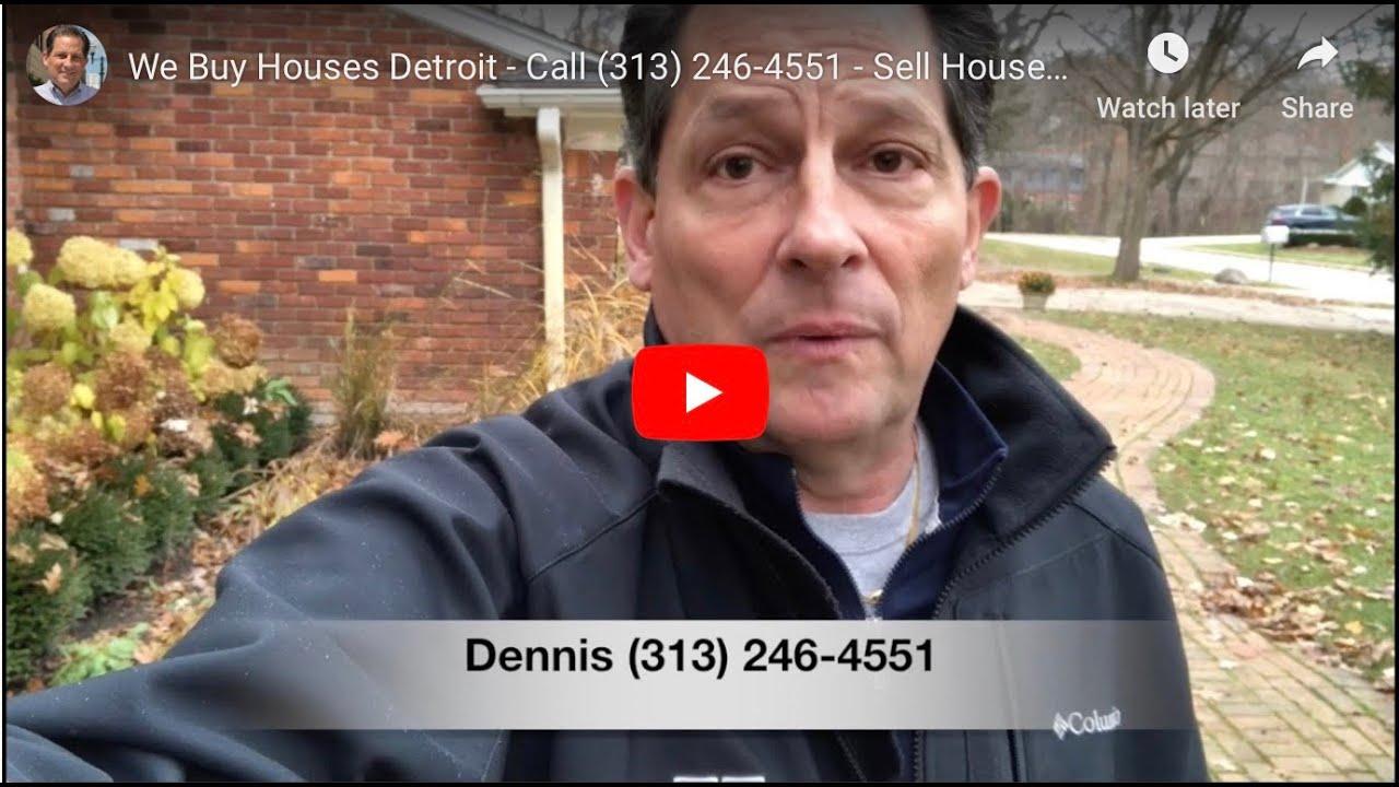 We Buy Houses Detroit - Call (313) 246-4551 - Sell House Fast Detroit
