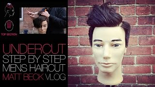 THE UNDERCUT MEN'S HAIRCUT TUTORIAL | MATT BECK VLOG #018