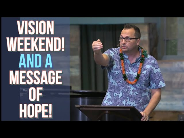 Kaimuki Christian - Vision Weekend! A Message of Hope and  Being Debt Free - Pastor Bryan Sands