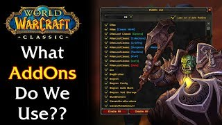 What AddOns do we use? (AddOn Guide w/ AddOn links) | WoW Classic