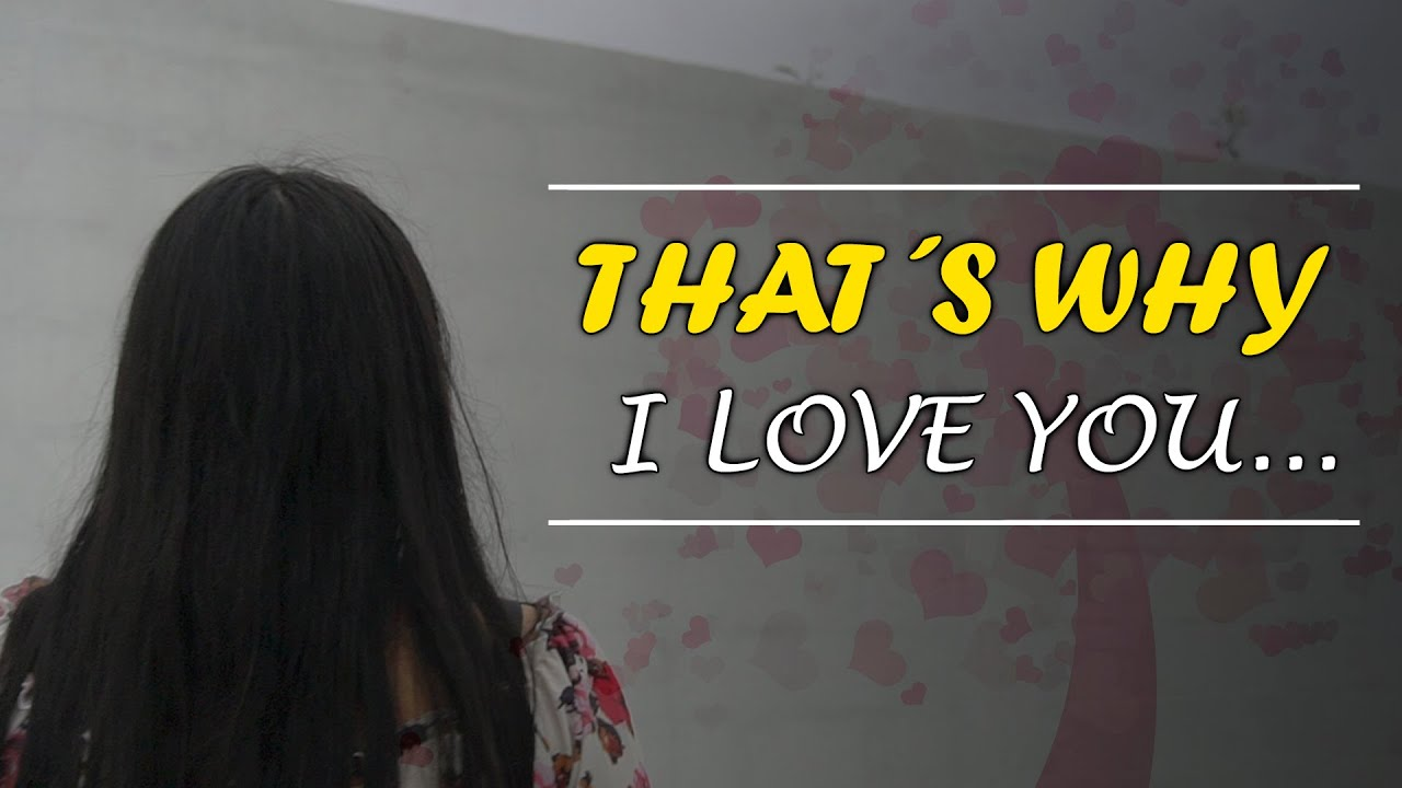 That's why I Love You...