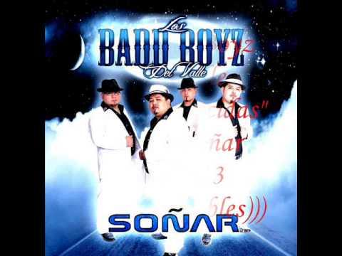 Los Badd Boyz Del Valle - Cuando Decidas  (((coleXionables)))
