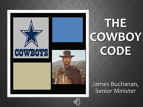 The Cowboy Code James Buchanan January 15, 2017