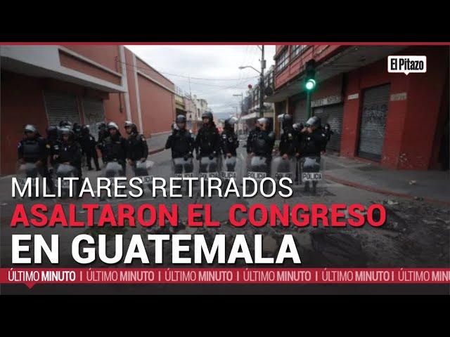 Guatemala | Militares retirados asaltaron el Congreso para pedir compensaciones por sus servicios