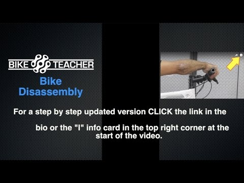 How to Disassemble Your Bike, Remove All Parts, Strip the Bike Down to the Bare Frame.