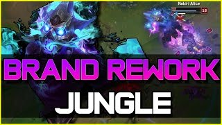 BRAND REWORK JUNGLE GAMEPLAY | League of Legends