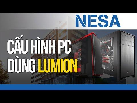 🔰 Cấu hình Máy tính PC dùng Lumion I NESA Computer ⚜️ NESA iCAD