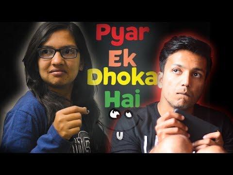 Pyaar Ek Dhoka hai