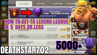 How to get to legend league in 5 days or less - Clash of Clans