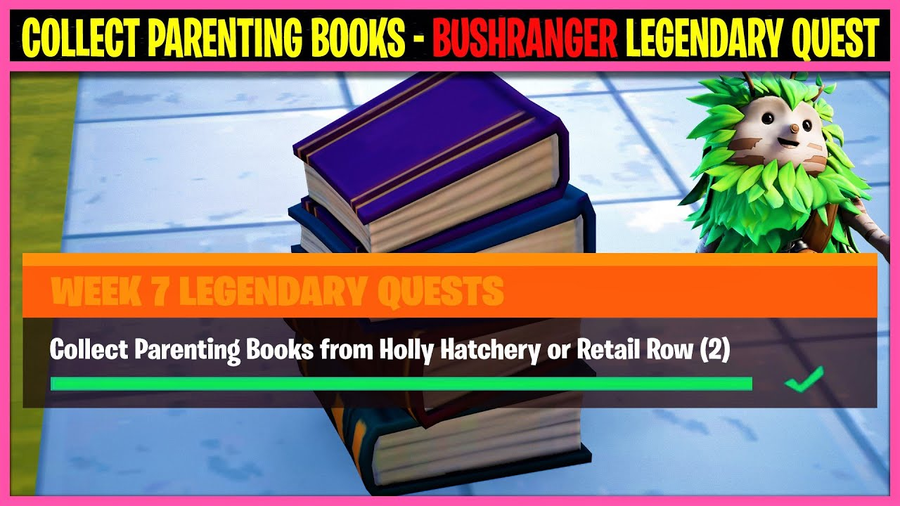 Collect Parenting Books from Holly Hatchery or Retail Row (2) - Fortnite BUSHRANGER Legendary Quest