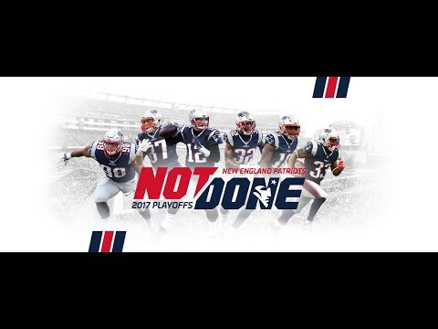 The New England Patriots (2018 Playoffs) #NotDone