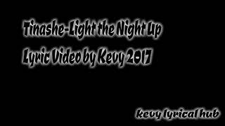Baixar TINASHE-LIGHT UP THE NIGHT LYRICS