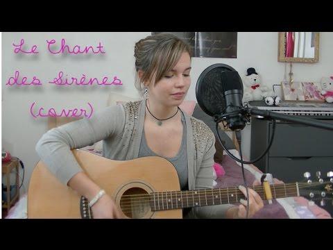 Le Chant Des Sirènes - Fréro Delavega (cover)