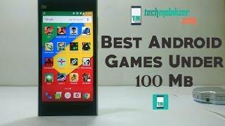 Best Android Games Under 100Mb(offline)