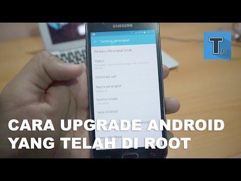 Cara Upgrade Android Yang Telah di Root - Tutorial Video