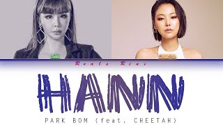 Queendom Hann 한 一 Park Bom Feat Cheetah 박봄 Feat 치타 Color Coded 가사 Han Rom Indo