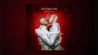 Antimatter - The Judas Table [official album player]