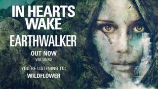 In Hearts Wake - Wildflower