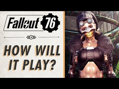Here's How Fallout 76 Might Actually Play Like (I was wrong)