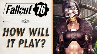 Here s How Fallout 76 Might Actually Play Like I was wrong