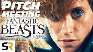 Fantastic Beasts And Where To Find Them Pitch Meeting