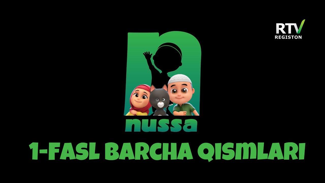 Download NUSSA 1 FASL TO'LIQ   NUSSA