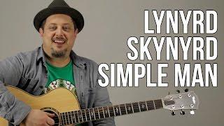 Simple Man - Lyฑyrd Skynyrd - Guitar Lesson - How to Play on Guitar - Tutorial