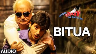 """Bitua"" Full AUDIO Song | Ekkees Toppon Ki Salaami | Mohit Chauhan"