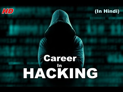 Career Options in Hacking | Types Of Hacker Explained (In Hindi)