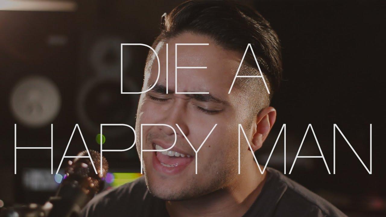 Die A Happy Man Thomas Rhett Cover By Travis Atreo Youtube