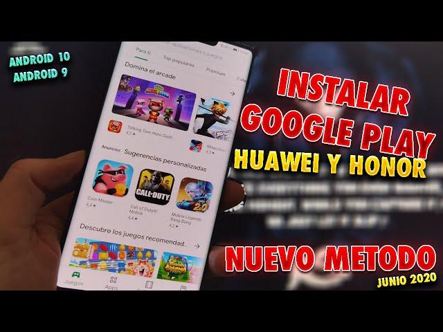 INSTALAR SERVICIOS DE GOOGLE HUAWEI Y HONOR (NUEVO METODO 2020)