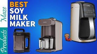 5 Best Soy Milk Makers Reviewe…