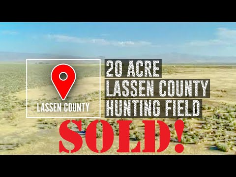 Classic Lassen County, CA 20 Acres for Residence, Hunting, Farming, ATV. $19800.00
