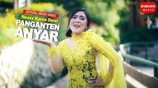 Ressy Kania Dewi - PANGANTEN ANYAR [Official Bandung Music]