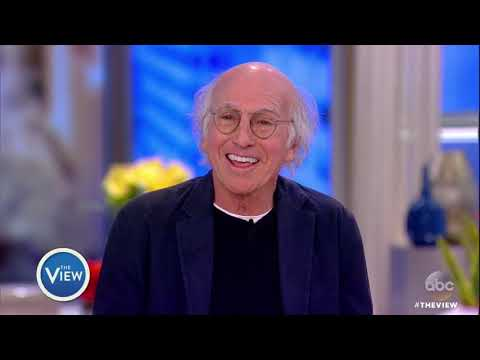 Larry David On His Two Daughters, Next Project And More  The View