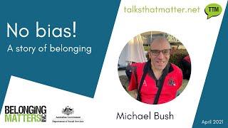 No Bias - A story of Belonging