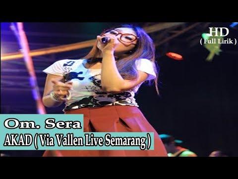 Om Sera - Akad Via Vallen Full Lirik (HD)