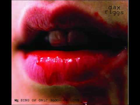 Dax Riggs - We Sing Of Only Blood Or Love (Full Album)
