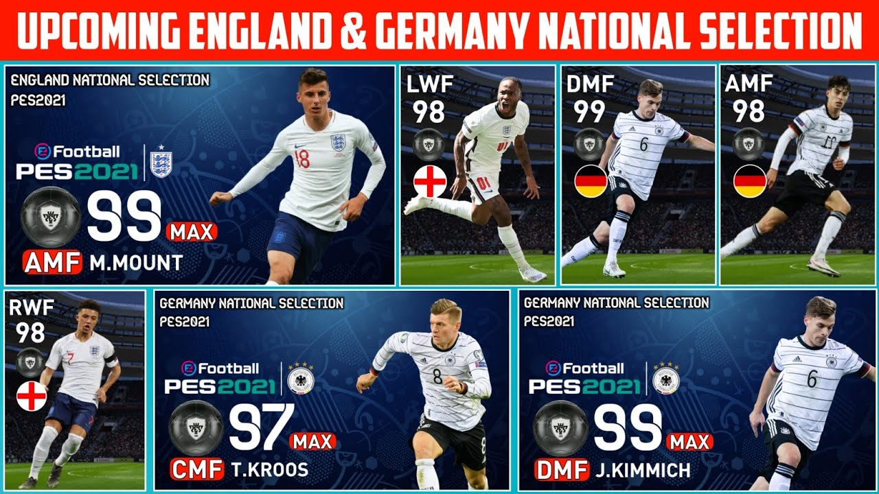 Upcoming England & Germany National Selections | Confirmed Date & Max Ratings | Pes2021