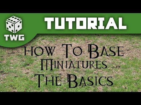 How To Base Miniatures: The Basics