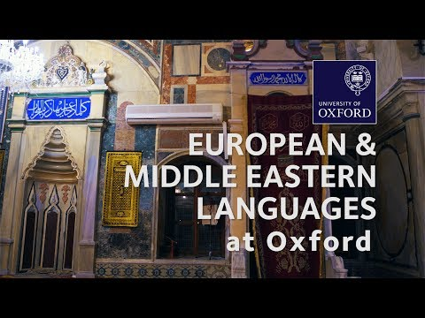 European and Middle Eastern Languages at Oxford University