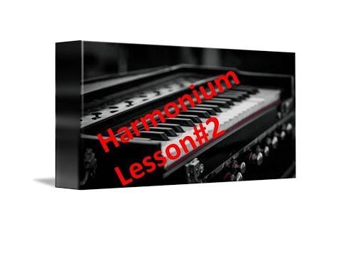Harmonium Basic Lesson 2 हार्मोनीयम बजाना सीखे