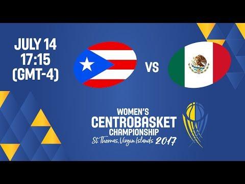 Puerto Rico vs Mexico - Full Game - Women's Centrobasket Championship 2017