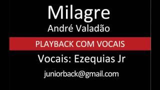 Milagre - André Valadão - PB com vocais by Ezequias Jr.