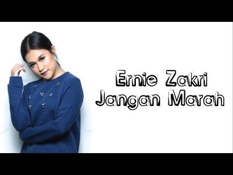 Ernie Zakri - Jangan Marah Lirik Video