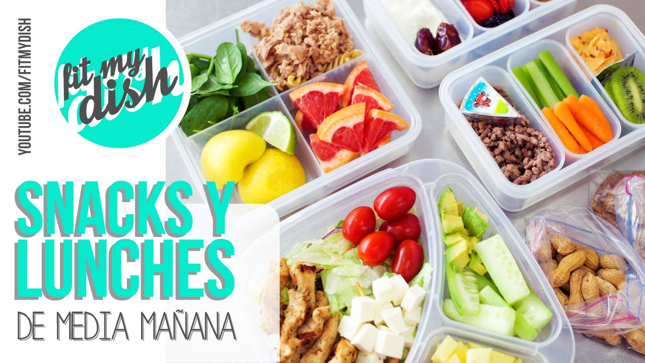 Snacks Y Lunches De Media Ma 241 Ana Fit My Dish Youtube