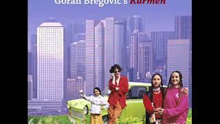 Goran Bregovic  - Focu Di Raggia feat Carmen Consoli