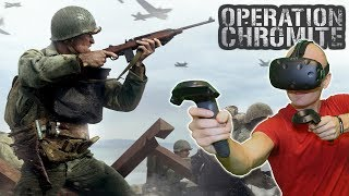 WORLD WAR SIMULATOR IN VR? | Operation Chromite 1950 HTC Vive Gameplay