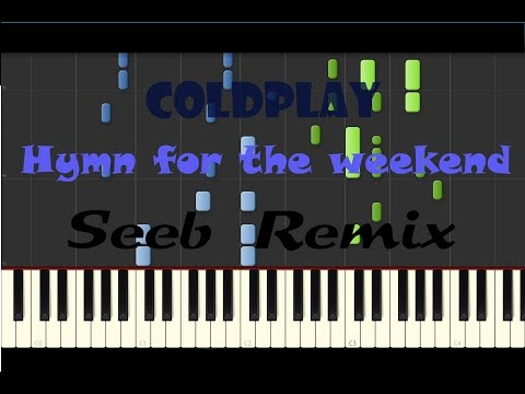 Coldplay - Hymn For The Weekend - SEEB REMIX | Piano tutorial